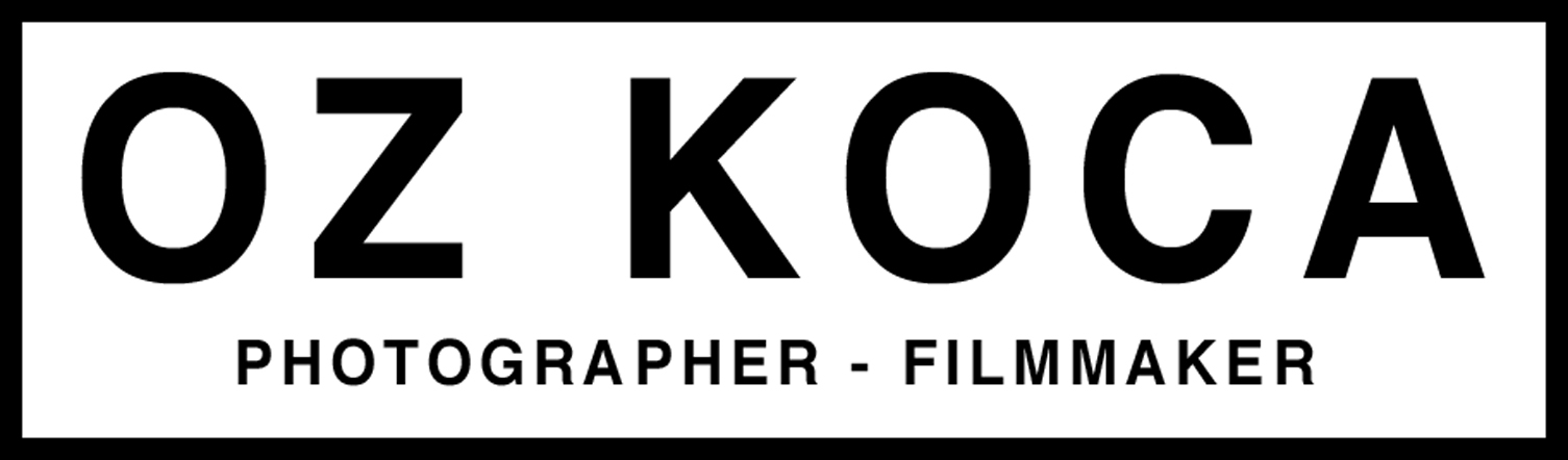 OZ KOCA Director.Filmmaker.Photographer